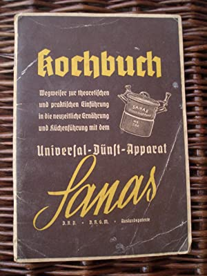 Kochbuch für den Universal-Dünst-Apparat Sanas