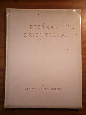 Eternal Orientella: FRIESE-GREENE Graham, Illustrated