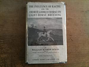 The Influence of Racing and Thoroughbred Horse: SCARTH-DIXON William