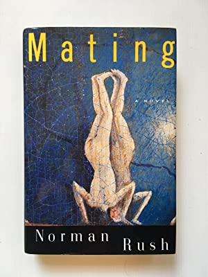 Mating SIGNED COPY: Norman Rush