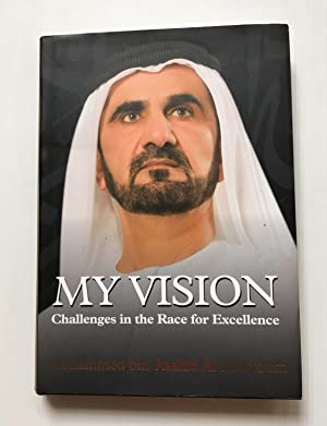 My Vision: Challenges in the Race for: HH Sheikh Mohammed