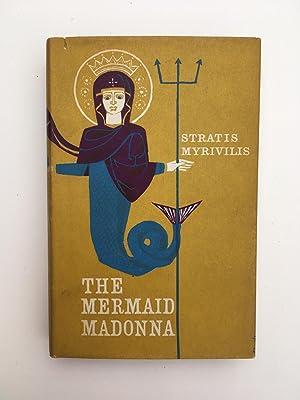The Mermaid Madonna: MYRIVILIS Stratis