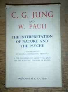 The Interpretation of Nature and the Psyche: JUNG C J