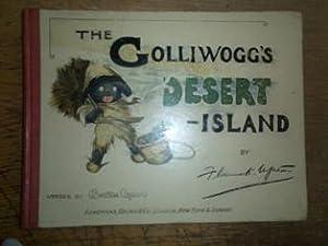The Golliwog's Desert-Island: UPTON Florence and Bertha