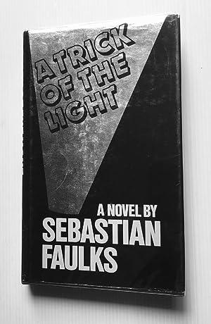 A Trick of the Light: FAULKS Sebastian