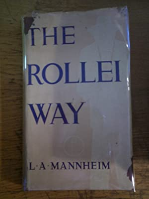 The Rollei Way: MANNHEIM L. A.