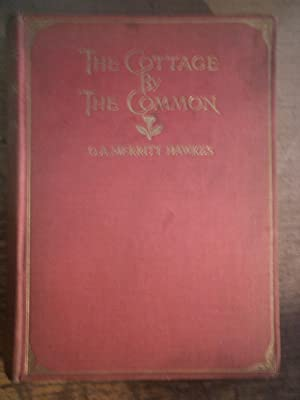 The Cottage By The Common: HAWKES O. A.