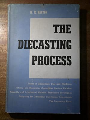 The Decasting Process: BARTON H. K.