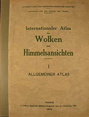 Internationaler Atlas der Wolken und Himmelsansichten I: Internationales Meteorologisches Komitee