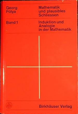 Mathematik und plausibles Schließen - Band 1: Pólya, Georg