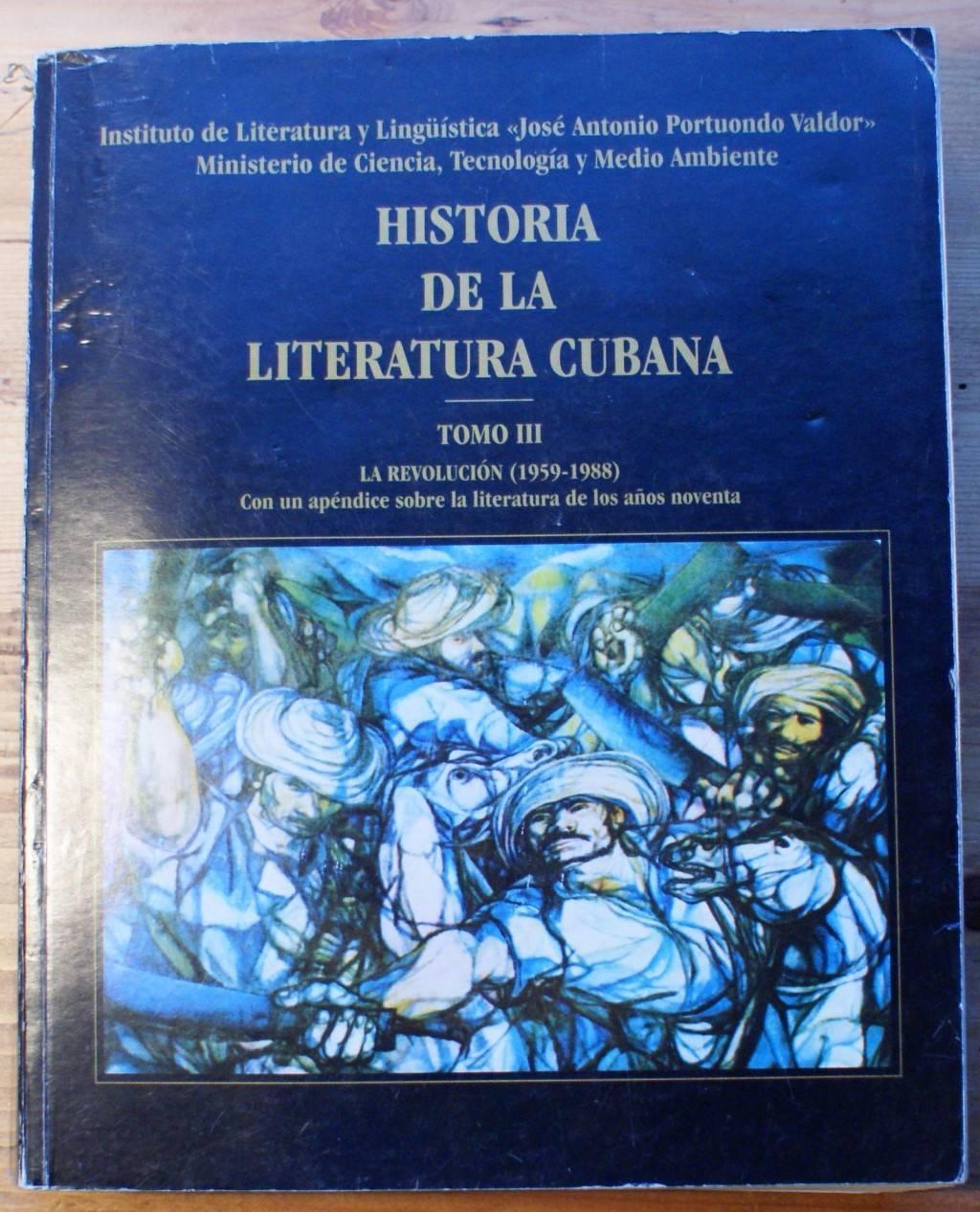 Historia de la literatura cubana - Tomo III - La Revolucion (1959-1988) - jean-Pierre Leclère