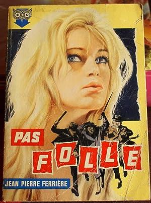 88 - Pas folle: Jean-Pierre Ferrière