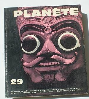 PLANETE - N°29 - Juillet-Août 1966