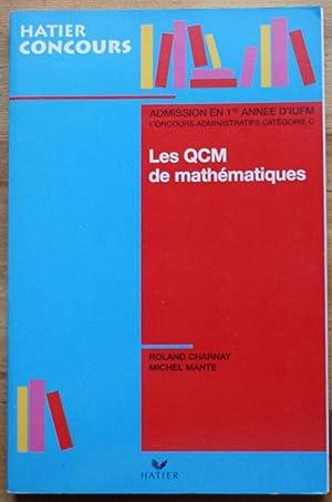 Les QCM de mathématiques: Roland Charnay, Michel