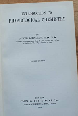 Introduction to physiological chemistry: Meyer Bodansky