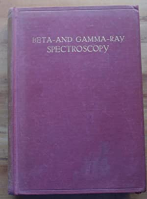 Beta and gamma-ray spectroscopy: Kai Siegbahn
