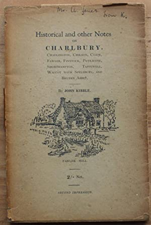 Historical and other notes on the ancient manor of Charlbury and its nine Hamlets - Chadlington, ...