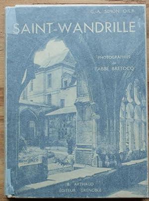 L'abbaye de Saint-Wandrille: Chanoine G.-A. Simon