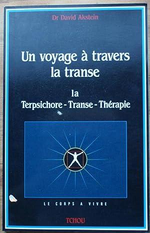 Un voyage à travers la transe -: Docteur David Akstein