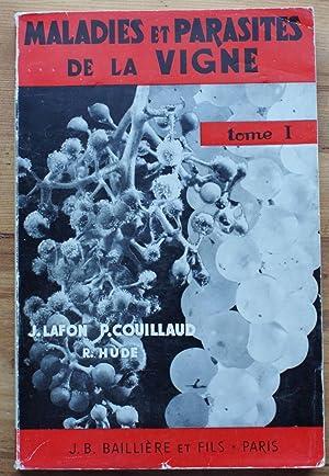 Maladies et parasites de la vigne -: Jean Lafon, Pierre