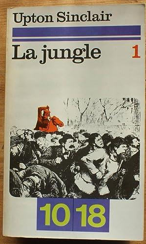 La jungle - 1: Upton Sinclair