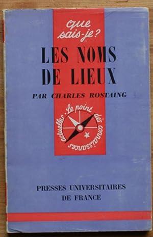 Les noms de lieux: Charles Rostaing