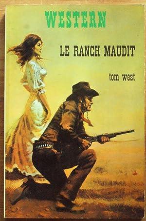 Le ranch maudit: Tom West