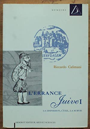 L'errance juive I - La dispersion, l'exil,: Riccardo Calimani