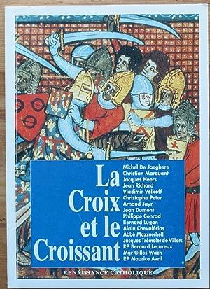 La Croix et le Croissant - Actes: Collectif