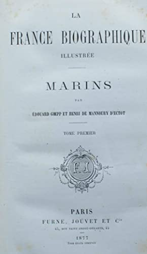 La France biographique illustrée - Marins - Tome I de 1200 à 1792