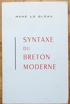 Syntaxe du breton parlé 1710-1972: René le Gléau
