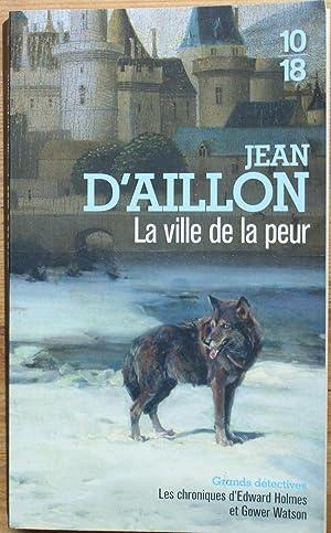 La ville de la peur: Jean d'Aillon