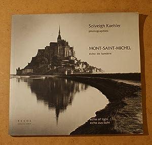 Mont Saint-Michel - écho de lumière: Solveigh Kaehler