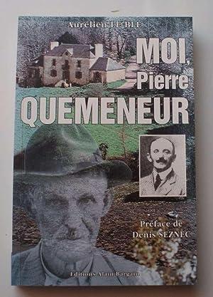 Moi , Pierre Quemeneur: Aurélien Le Blé