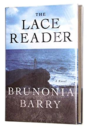The Lace Reader: Brunonia Barry