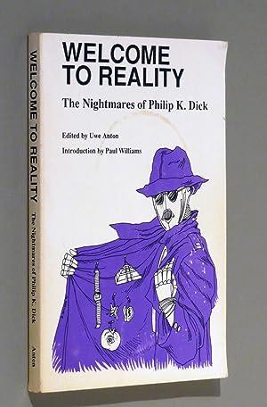 Welcome to Reality, The Nightmares of Philip: Uwe Anton (editor)