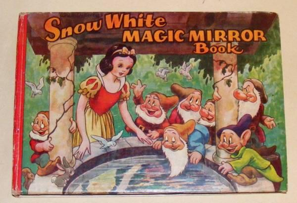 WALT DISNEY'S SNOW WHITE MAGIC MIRROR BOOK and the Story of Snow White and the Seven Dwarfs: [...