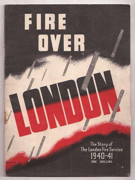 FIRE OVER LONDON : 1940-41: [Sansom, William]