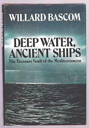 DEEP WATERS, ANCIENT SHIPS - The Treasure Vault of the Mediterranean