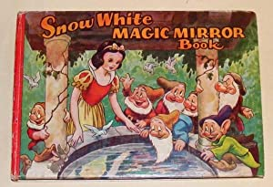 WALT DISNEY'S SNOW WHITE MAGIC MIRROR BOOK and the Story of Snow White and the Seven Dwarfs: ...