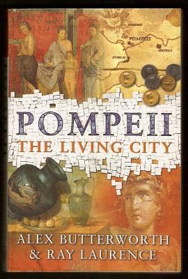 POMPEII - THE LIVING CITY