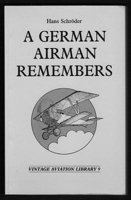 A GERMAN AIRMAN REMEMBERS