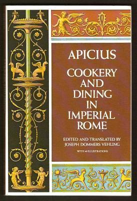 APICIUS - Cookery and Dining in Imperial Rome