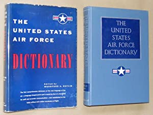 THE UNITED STATES AIR FORCE DICTIONARY: Heflin, Woodford Agee (edited by)