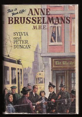 ANNE BRUSSELMANS M.B.E.: Duncan Sylvia and Peter