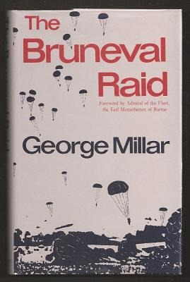 THE BRUNEVAL RAID - Flashpoint of the Radar War: Millar, George
