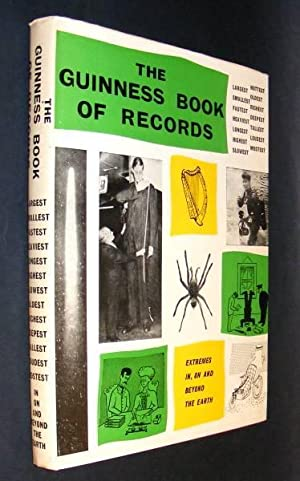THE GUINNESS BOOK OF RECORDS: McWhirter, Norris and McWhirter, Ross (compiled by)