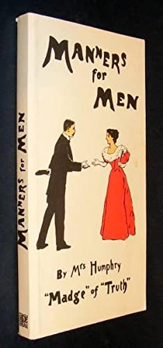 MANNERS FOR MEN: Humphry, Mrs (Madge