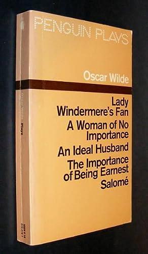 PLAYS (Lady Windermere's Fan, A Woman of: Wilde, Oscar