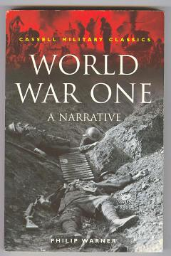WORLD WAR ONE - A Narrative